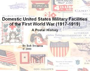 cover 1st edition domestic us military facilities of the first world war by bob swanson